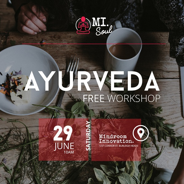 Introduction to Ayurveda –  Free Workshop, June 29