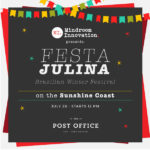 Brazilian Winter Festival – Festa Julina on the Sunshine Coast
