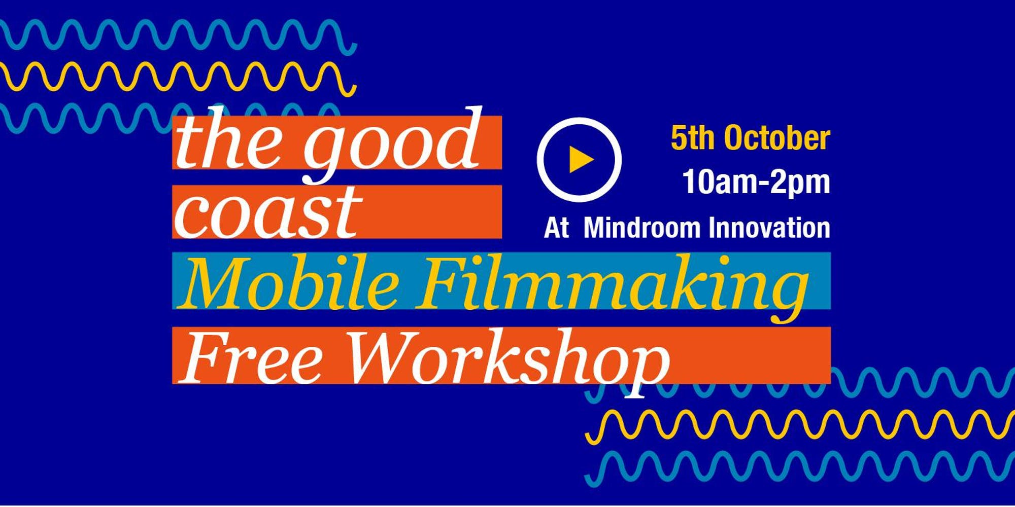 Mobile Filmmaking Workshop