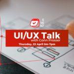 UX/UI Talk with Conn Prosser 23.04.2020