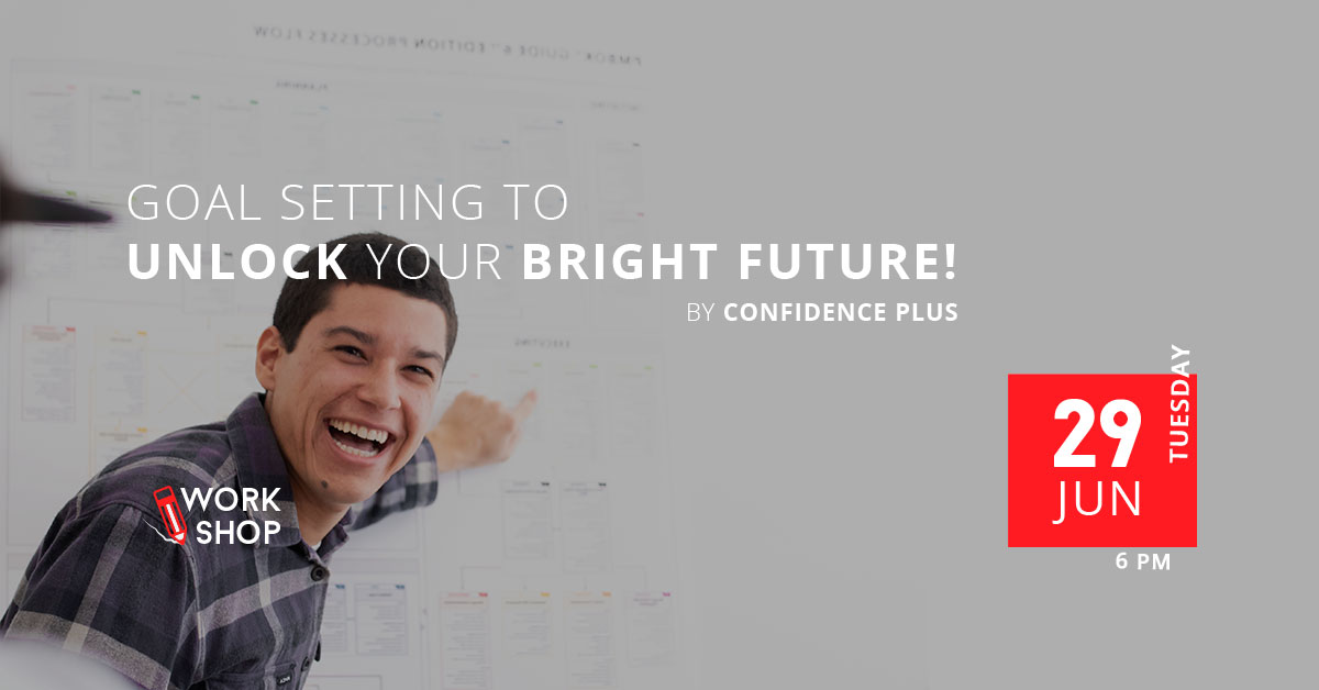 Workshop – Goal Setting to Unlock Your Bright Future!