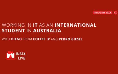 Working in IT as an International Student In Australia